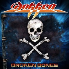 Dokken New Album - Broken Bones Review - Releasing on September 25th, 2012